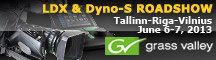 Grass Valley LDX & Dyno S roadshow